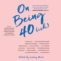 On Being 40(ish) - Lindsey Mead - audiobook