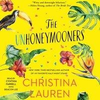 Unhoneymooners - Christina Lauren - audiobook
