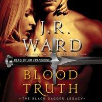 Blood Truth - J.R. Ward - audiobook