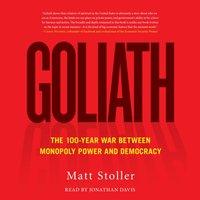 Goliath - Matt Stoller - audiobook