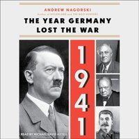 1941: The Year Germany Lost the War - Andrew Nagorski - audiobook