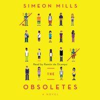 Obsoletes - Simeon Mills - audiobook