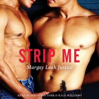 Strip Me - Margay Leah Justice - audiobook