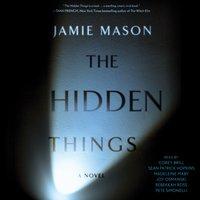 Hidden Things - Jamie Mason - audiobook