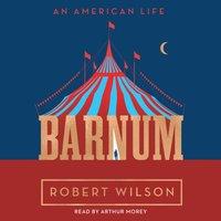 Barnum - Robert Wilson - audiobook