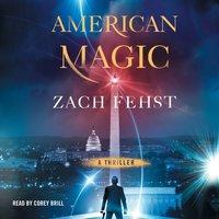 American Magic - Zach Fehst - audiobook