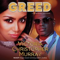 Greed - Victoria Christopher Murray - audiobook