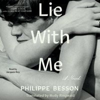 Lie With Me - Philippe Besson - audiobook