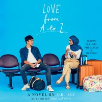 Love from A to Z - S. K. Ali - audiobook