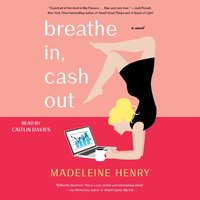 Breathe In, Cash Out - Madeleine Henry - audiobook
