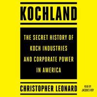 Kochland - Christopher Leonard - audiobook
