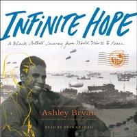 Infinite Hope - Ashley Bryan - audiobook