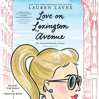 Love on Lexington Avenue - Lauren Layne - audiobook