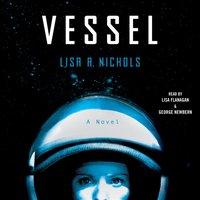Vessel - Lisa A. Nichols - audiobook