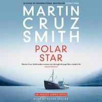 Polar Star - Martin Cruz Smith - audiobook