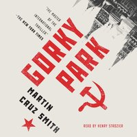 Gorky Park - Martin Cruz Smith - audiobook