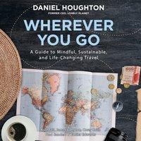 Wherever You Go - Daniel Houghton - audiobook