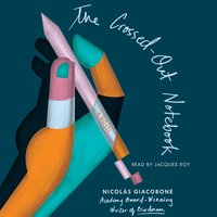 Crossed-Out Notebook - Nicolas Giacobone - audiobook
