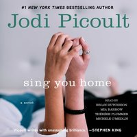 Sing You Home - Jodi Picoult - audiobook