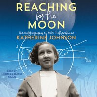 Reaching for the Moon - Katherine Johnson - audiobook