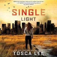 Single Light - Tosca Lee - audiobook