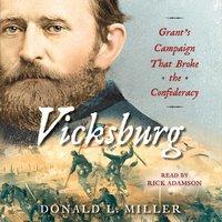 Vicksburg - Donald L. Miller - audiobook