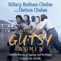Book of Gutsy Women - Hillary Rodham Clinton - audiobook