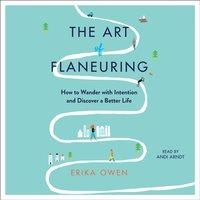 Art of Flaneuring - Erika Owen - audiobook