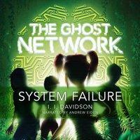 Ghost Network: System Failure - I.I Davidson - audiobook