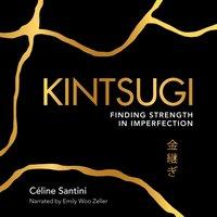 Kintsugi - Celine Santini - audiobook