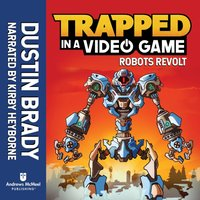 Trapped in a Video Game - Dustin Brady - audiobook