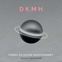 DKMH - Dacre Montgomery - audiobook
