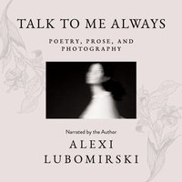 Talk to Me Always - HSH Prince Alexi Lubomirski - audiobook