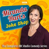 Miranda Hart's Joke Shop - Miranda Hart - audiobook