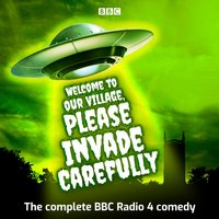 Welcome to our Village Please Invade Carefully - Eddie Robson - audiobook