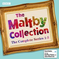 Maltby Collection: The Complete Series 1-3 - David Nobbs - audiobook