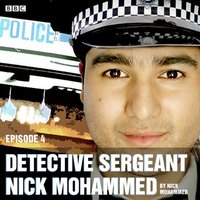 Detective Sergeant Nick Mohammed: The complete series 1 and 2 - Nick Mohammed - audiobook