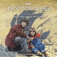 Doctor Who and the Hand of Fear - Terrance Dicks - audiobook
