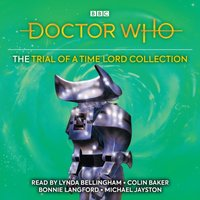 Doctor Who: The Trial of a Time Lord Collection - Terrance Dicks - audiobook