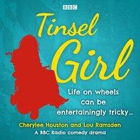 Tinsel Girl - Cherylee Houston - audiobook