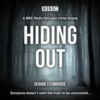 Hiding Out - Gerard Stembridge - audiobook