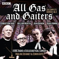 All Gas and Gaiters: Series 1 and 2 - Pauline Devaney - audiobook