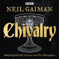 Chivalry - Neil Gaiman - audiobook