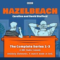 Hazelbeach: The Complete Series 1-3 - Caroline Stafford - audiobook