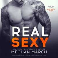 Real Sexy - Meghan March - audiobook
