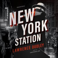 New York Station - Lawrence Dudley - audiobook
