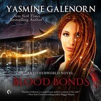 Blood Bonds - Yasmine Galenorn - audiobook