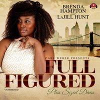 Full Figured - La Jill Hunt - audiobook