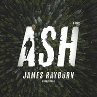 Ash - James Rayburn - audiobook