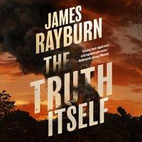 Truth Itself - James Rayburn - audiobook